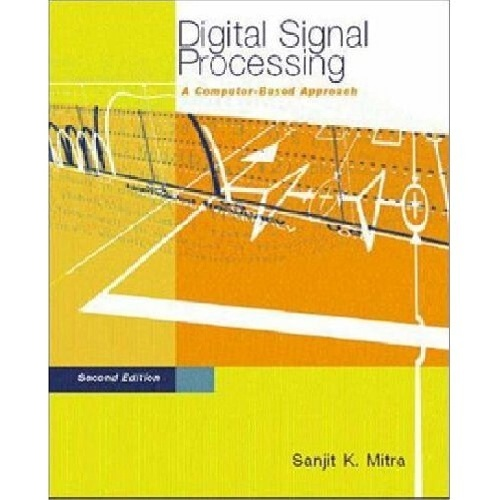 کتاب پردازش سیگنال دیجیتال Digital Signal Processing  A Computer Based Approach Second Edition Sanjit K. Mitra